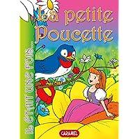 La petite Poucette: Contes et Histoires pour enfants (Il était une fois t. 13) (French Edition)