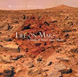Life on Mars : A Study of Nasa's Mars Photos (English Edition)