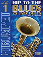 Hip to the Blues: Jazz Duets for Trumpet