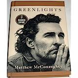 """Green light"" SIGNED EDITION Matthew McConaughey first edition"