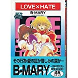 LOVE×HATE / B-MARY のシリーズ情報を見る