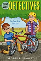 The Case of the Dirty Clue (Third-Grade Detectives) by George E. Stanley(2003-11-01)