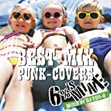BEST-MIX PUNK-COVERS ~ Mixed by DJ YOU-G ~