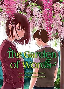 The Garden of Words by [Shinkai, Makoto, Motohashi, Midori]