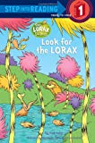 Look for the Lorax (Step into Reading)