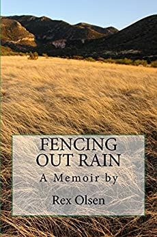 Fencing Out Rain by [Olsen, Rex]