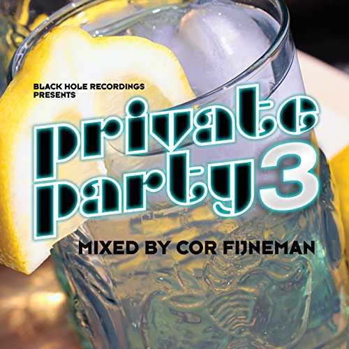 Private Party 3-Mixed By Cor Fijneman