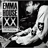 EMMA HOUSE XX ~30th Anniversary(通常盤)
