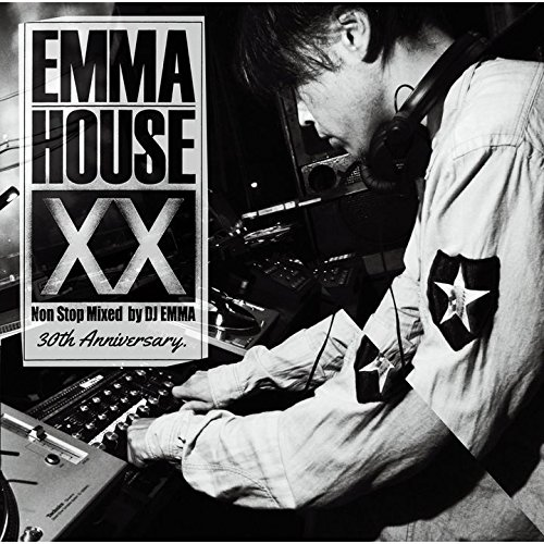 EMMA HOUSE XX ~30th Anniversary(通常盤)