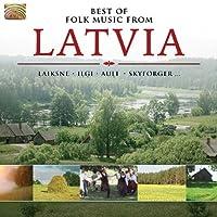 ラトヴィアの民謡ベスト (Best of Folk Music from Latvia)