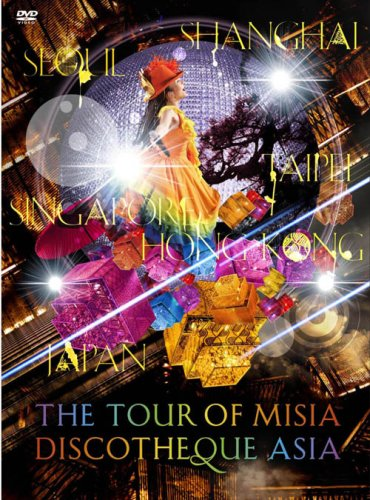 THE TOUR OF MISIA DISCOTHEQUE ASIA [DVD]