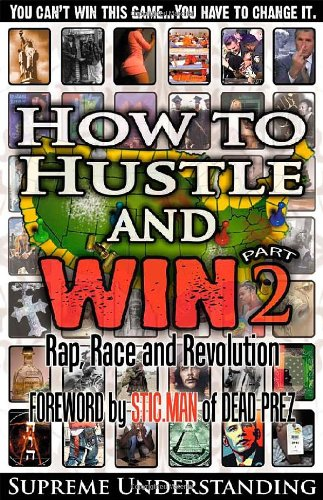 Download How to Hustle and Win: Rap, Race and Revolution 0981617093