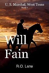 Will Fain, U.S. Marshal, Book 2 (Will Fain, U. S. Marshal, West Texas) Kindle Edition