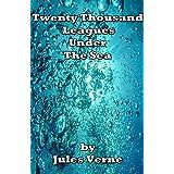 Twenty Thousand Leagues Under the Sea (Illustrated) (English Edition)