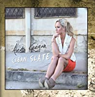 Clean Slate by Alexis Keegan