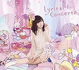 Lyrical Concerto(完全限定版)(Blu-ray Disc付)