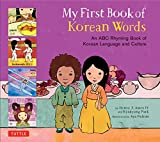 My First Book of Korean Words: An ABC Rhyming Book of Korean Language and Culture (My First Book Of...-miscellaneous/English) 画像