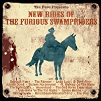 New Rides of the Furious Swampricers [12 inch Analog]