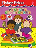 The Fisher-Price Picture Dictionary