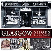 Glasgow Shops: Past and Present (Past & Present)