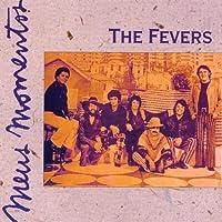 FEVERS - MEUS MOMENTOS (1 CD)