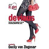 Devious: An It Girl Novel