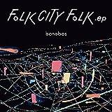 Best ボノボの - FOLK CITY FOLK .ep Review