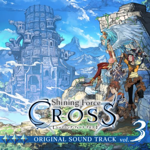 Shining Force CROSS ORIGINAL SOUNDTRACK vol.3