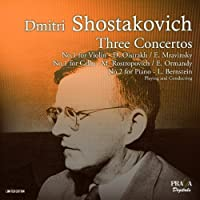 Shostakovich: Concertos for Cello, Piano & Violin by David Oistrakh (2013-05-03)