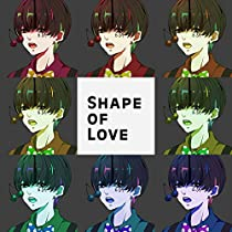 Shape Of Love