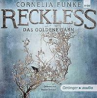 Reckless 03. Das goldene Garn (9 CD): Ungekuerzte Lesung mit Musik