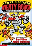 Ricky Ricotta's Giant Robot Vs. the Mutant Mosquitoes from Mercury