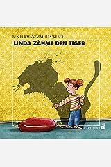Linda zähmt den Tiger Hardcover
