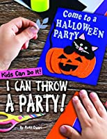 I Can Throw a Party! (Kids Can Do It!)