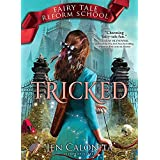 Tricked (Fairy Tale Reform School Book 3)