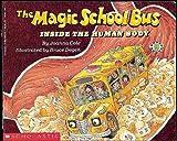 The Magic School Bus Inside the Human Body (Magic School Bus (Pb))