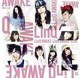 AWAKE 〜LinQ 第二楽章〜(初回限定盤A)