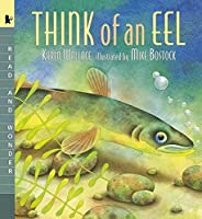 Think of an Eel Big Book: Read and Wonder