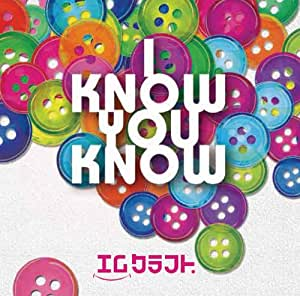 I know,You know