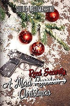 A Mad Reed Security Christmas by [Lagomarsino, Giulia ]
