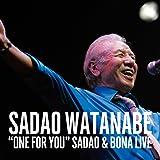 ONE FOR YOU - Sadao & Bona Live