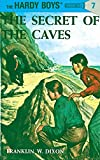 Hardy Boys 07: the Secret of the Caves (The Hardy Boys)