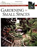 Gardening in Small Spaces: Creative Ideas from America's Best Gardeners (Fine Gardening Design Guides) by Editors and Contributors of Fine Gardening (2002-12-10) 画像
