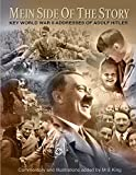 Mein Side of the Story: Key World War 2 Addresses of Adolf Hitler (English Edition)