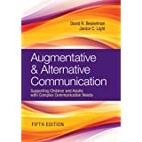 Augmentative & Alternative Communication: Supporting Children and Adults with Complex Communication Needs 5ed