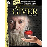 The Giver: Instructional Guides for Literature (Great Works)