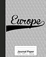 Journal Paper: EUROPE Notebook (Weezag Journal Paper Notebook)