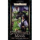 Shattered Mask: Bk. 3