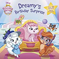 Dreamy's Birthday Surprise (Disney Palace Pets: Whisker Haven Tales) (Pictureback(R))