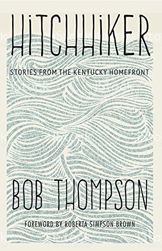 Hitchhiker: Stories from the Kentucky Homefront